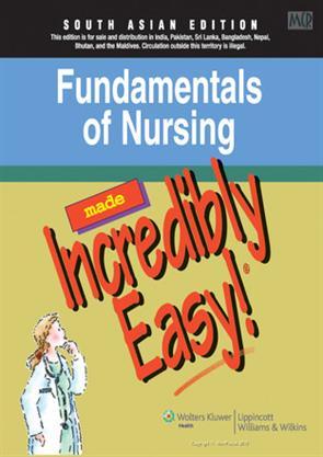 Fundamentals of Nursing Made Incredibly Easy (PB), Springhouse ...