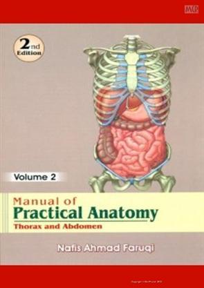 Manual of Practical Anatomy: Thorax & Abdomen Volume 2, Nafis Ahmad ...