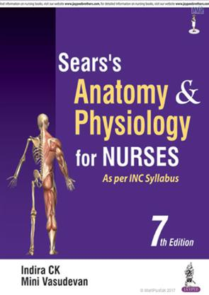 Sears Anatomy And Physiology For Nurses 7th Edition 2018 Indira Ck