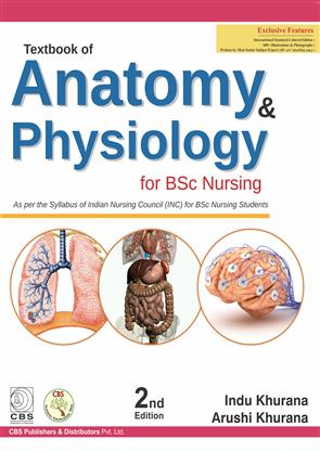 Textbook of Anatomy & Physiology for BSc Nurses 2nd Edition By Indu ...