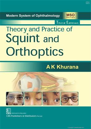 Modern System of Ophthalmology (MSO) Theory and Practice of Squint ...